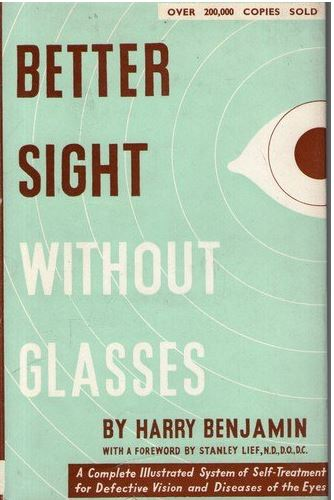 Better Sight Without Glasses - Harry Benjamin