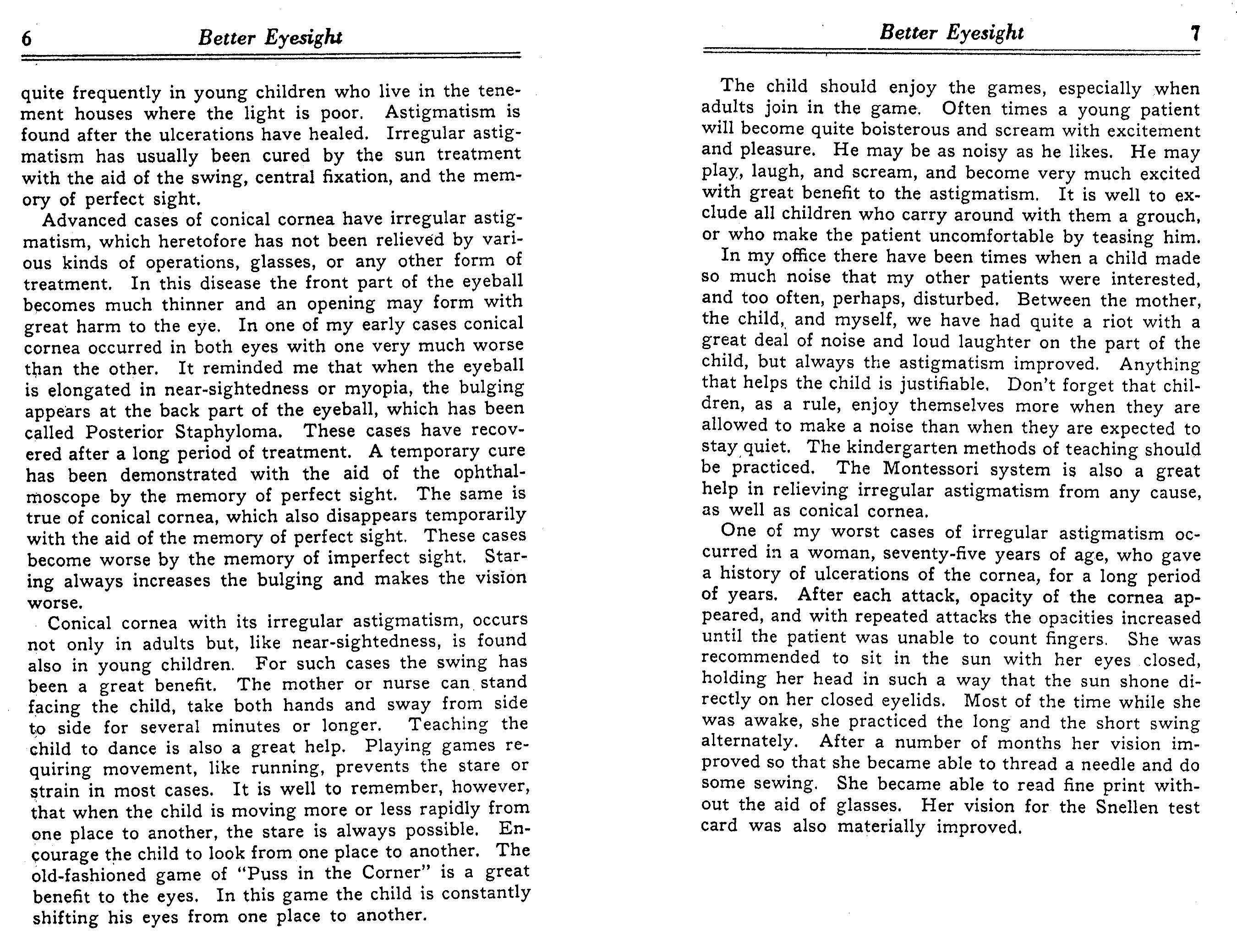 Pinhole eyeglasses many examples directions for central fixation shifting and all natural vision functions practices are in dr bates book and magazines geenschuldenfo Choice Image