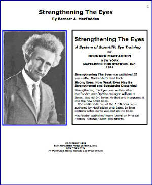 Use Your Own Eyes and Normal Sight Without Glasses by William B. MacCracken M. D. with Strengthening The Eyes - A New Course in Scientific Eye Training in 28 Lessons by Bernarr MacFadden-Natural Eyesight Improvement-Kindle