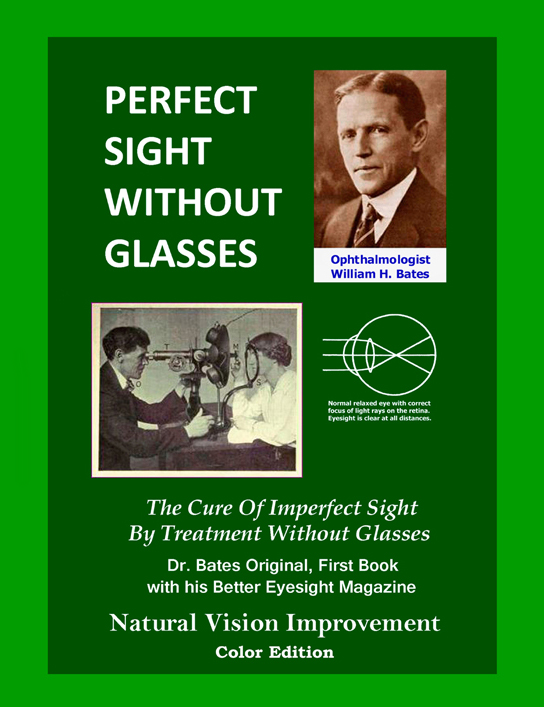 Improve Your Eyesight A Guide To The Bates …