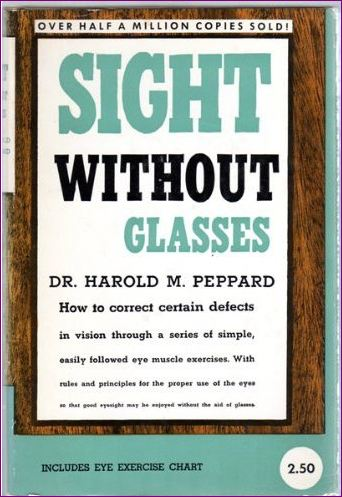 Sight Without Glasses by Optometrist Harold Peppard
